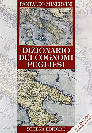 Dizionario dei cognomi pugliesi.: Minervini, Pantaleo
