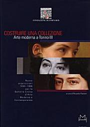 Costruire una collezione. Arte moderna a Torino III. Nuove acquisizioni, 1994-1998.