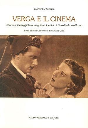 """Verga e il cinema. Con una sceneggiatura verghiana inedita di """"Cavalleria rusticana""""."""
