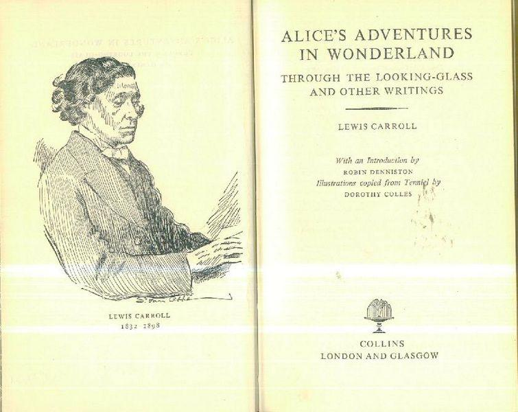 Alice in Wonderland & through the looking: Carroll, Lewis