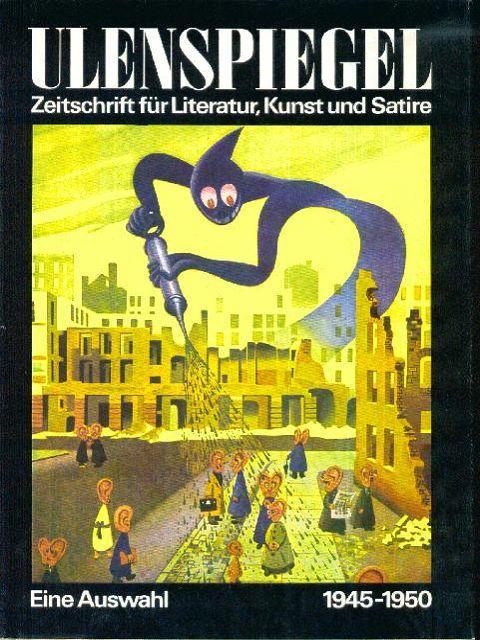 ULENSPIEGEL (Zeitschrift für Literatur, Kunst und Satire: Herbert Sandberg/Günter Kunert
