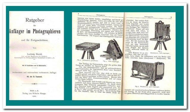 Ratgeber für Anfänger im Photographieren und für: David, Ludwig