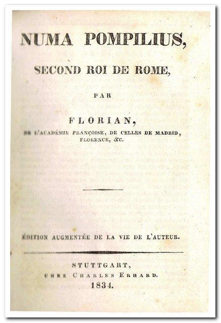 Numa Pompilius. Second roi de Rome. (1834): Florian, M. de