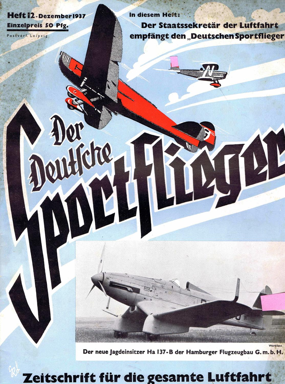 Der Deutsche Sportflieger 1937. Zeitschrift für die: Seyboth, Carl (Hauptschriftleiter)