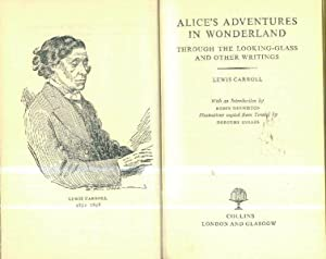 Alice in Wonderland & through the looking glass and other writings (With an introduction by Robin...