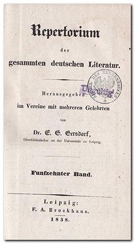 Repertorium der gesammten deutschen Literatur - (Jahrgang: Gersdorf, Dr. E.