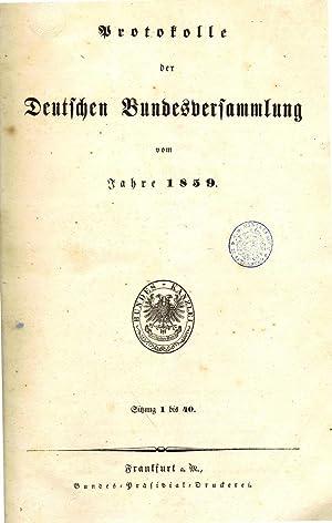 Protokolle der Deutschen Bundesversammlung vom Jahre 1859