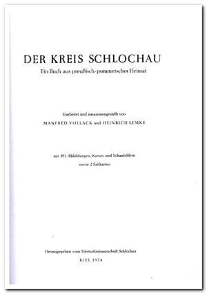 Der Kreis Schlochau (Ein Buch aus preußisch-pommerscher: Heimatkreisausschuss Schlochau (Herausgeber)