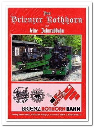 Das Brienzer Rothhorn und seine Zahnradbahn (Brienz-Rothorn-Bahn.: Jeanmaire, Claude