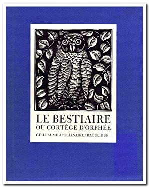 Le bestiaire ou Cortege d'Orphee. Illustrated with woodcuts by Raoul Dufy. Translations by Lauren...