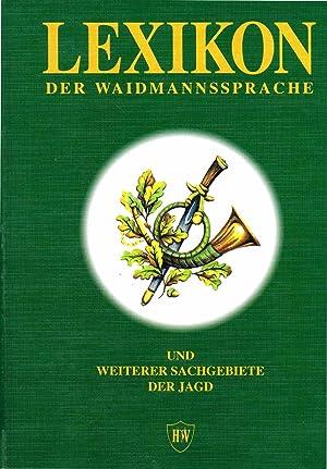 Lexikon der Waidmannssprache und weiterer Sachgebiete der: Zeiß, Carl /
