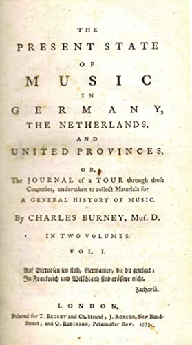 The Present state of music in Germany, the Netherlands, and United Provinces. (Or, the Journal of...