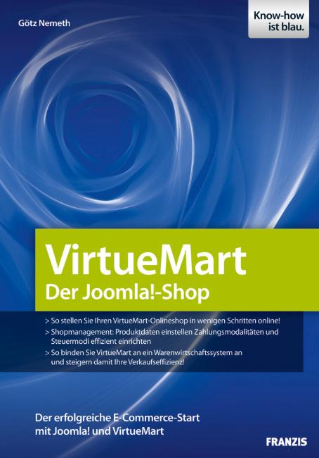 Online-Shops mit Joomla! und VirtueMart - Nemeth, Götz