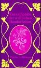 Enzyklopädie der weiblichen Handarbeiten: Dillmont, Therese de: