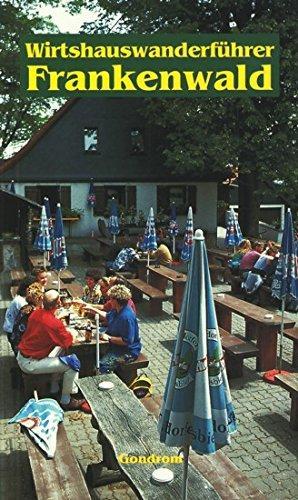 Wirtshauswanderführer Frankenwald: Annette, Schmidt:
