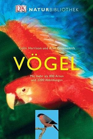 Vögel Mit mehr als 800 Arten: Harrison, Colin und