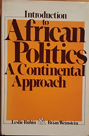 An Introduction to African Politics : A: Rubin, Leslie and