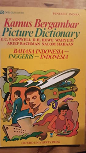 Picture Dictionary Kamus Bergambar Bahasa Indonesia -: Parnwell, E.C. and
