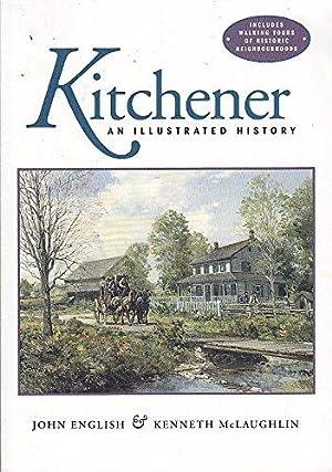 Kitchener, an illustrated history: English, John and