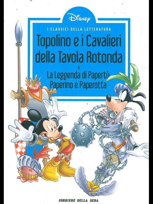 Topolino e i cavalieri della tavola rotonda by disney corriere della sera librodifaccia - Numero cavalieri tavola rotonda ...