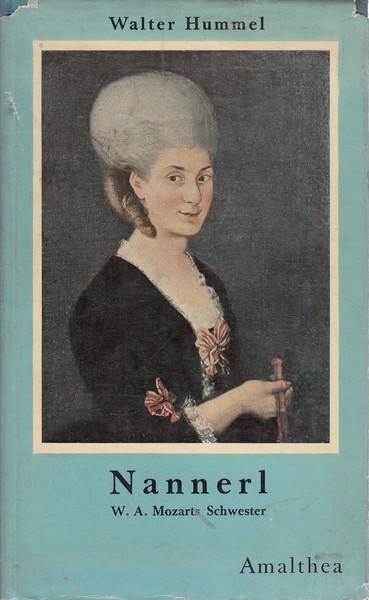 Nannerl W.A.Mozart Schwester - Walter Hummel