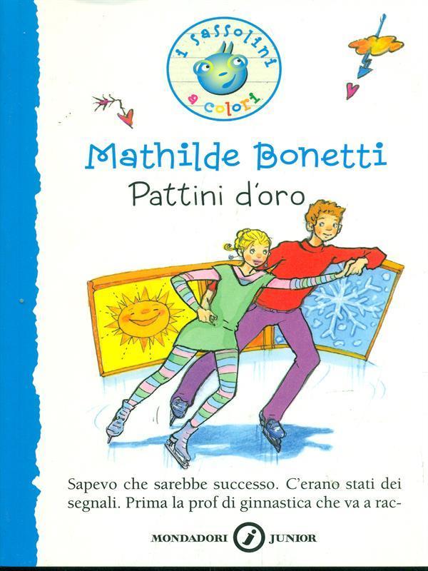 Pattini d'oro - Mathilde Bonetti