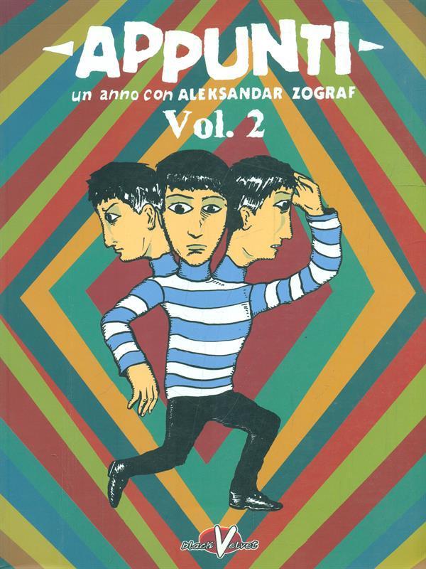 Appunti vol. 2 - un anno con Aleksandar Zograf - Aleksandar Zograf