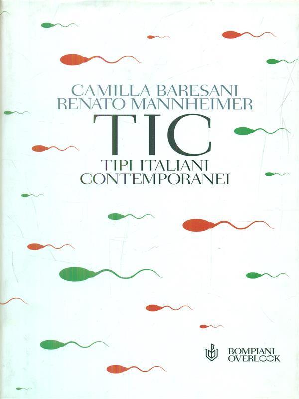 tic. tipi italiani contemporanei - Baresani - Mannheimer