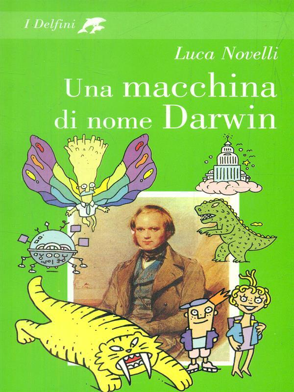 Una macchina di nome Darwin - Luca Novelli