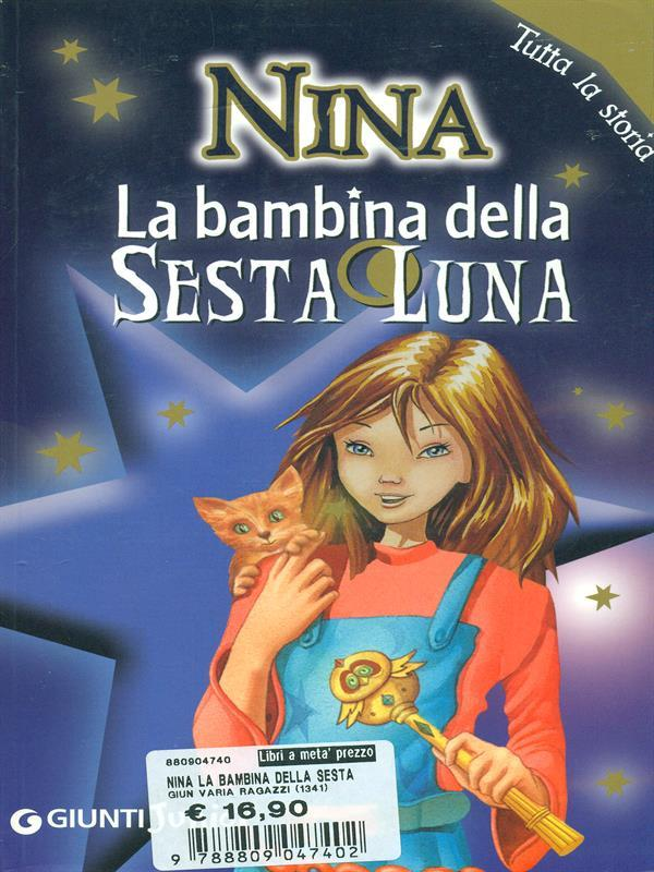 Nina La bambina della sesta luna - Moony Witcher