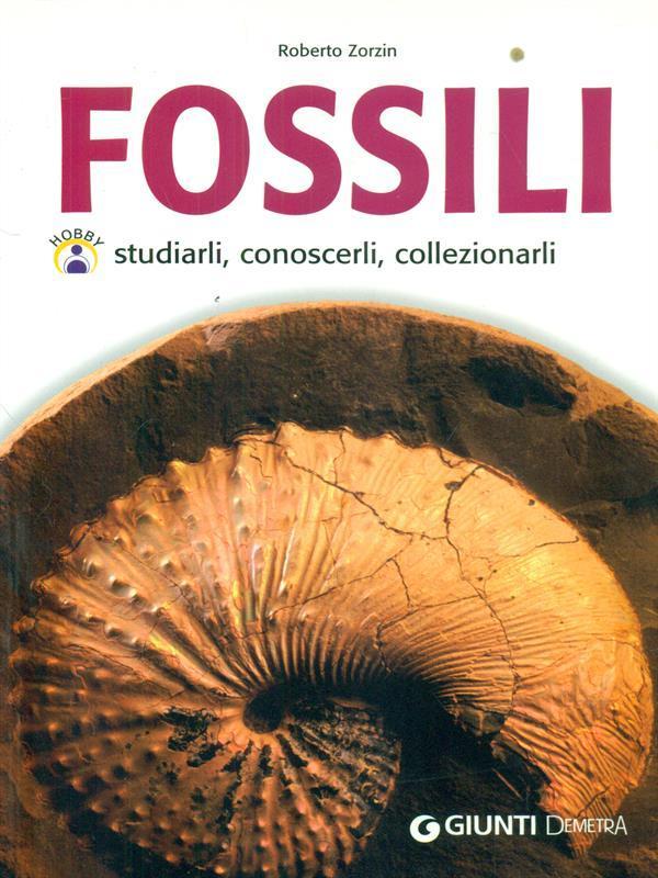 Fossili - Zorzin, Roberto