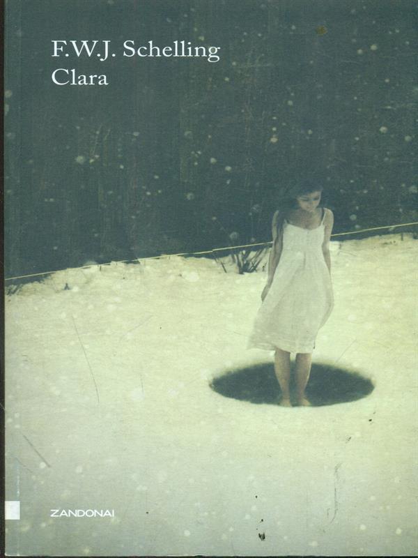 Clara - Schelling, Friedrich W.