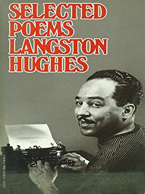 Selected poems: Langston Hughes