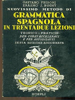 Nuovissimo metodo di grammatica spagnola in trentadue: Gaetano Frisoni -
