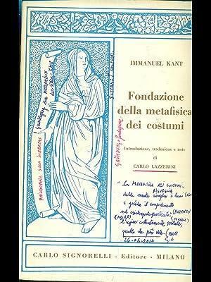 Fondazione della metafisica dei costumi: Immanuel Kant