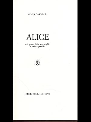 Alice: Lewis Carroll