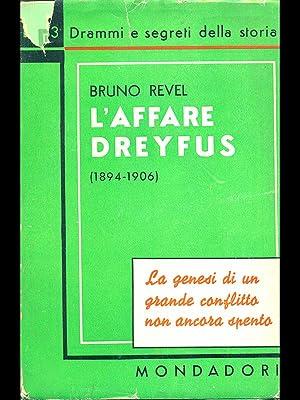 L'Affare Dreyfus 1894-1906: Bruno Revel