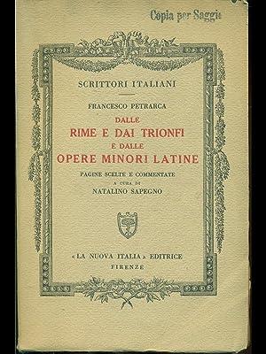 Dalle rime e dai trionfi e dalle: Francesco Petrarca