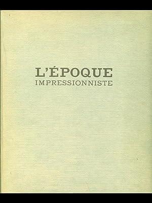 L'epoque impressionniste: Germain Bazin