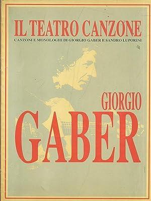 Il teatro canzone Giorgio Gaber: AA.VV