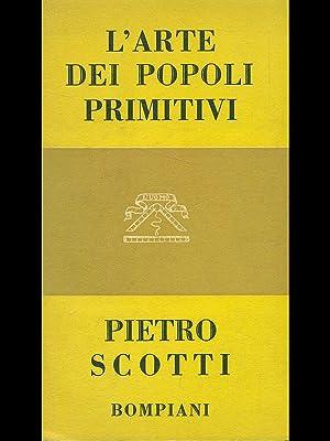 L'arte dei popoli primitivi: Pietro Scotti.