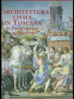 L'architettura civile in Toscana, Il Cinquecento e