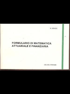 Formulario di matematica attuariale e finanziaria: M. Bevesi