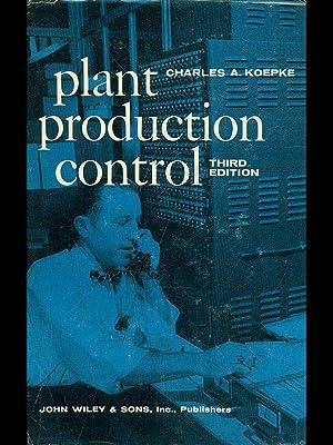 Plant à production control: Charles A. Koepke