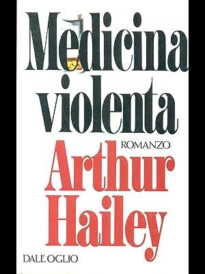 Medicina violenta: Arthur Hailey