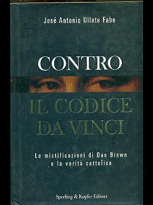 Contro il codice da Vinci: Jose' Antonio Ullate