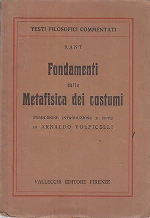 Fondamenti della metafisica dei costumi: Immanuel Kant