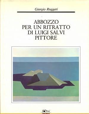 Abbozzo per un ritratto di Luigi Salvi: Giorgio Ruggeri