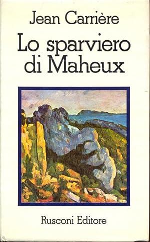 Lo sparviero di Maheux: Carrere, Jean