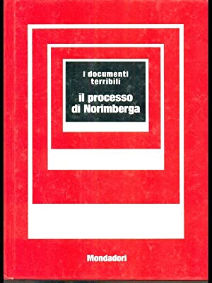 Il Processo di Norimberga: aa.vv.